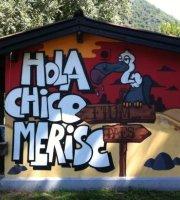 Hola Chico Merisc