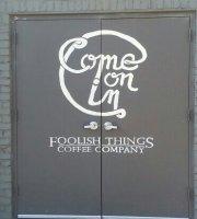 Foolish Things Coffee Company