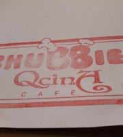 Chubbies Qcina Cafe
