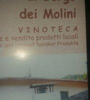 Trattoria Vinoteca - Il Borgo dei Molini