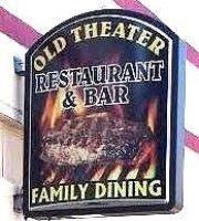 OId Theater Restaurant & Bar