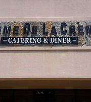 Creme De La Creme Catering and Diner