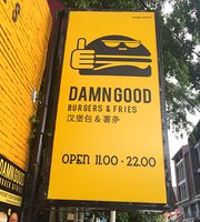 DamnGood Burgers and Fries