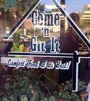 Come N Git It