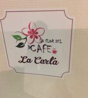La Flor del Cafe