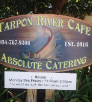 Tarpon River Cafe Absolute Catering