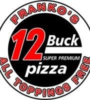 Franko's 12 Buck Pizza