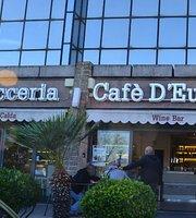 Cafe D'Europe