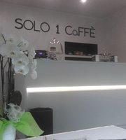 SOLO 1 CaFFE'
