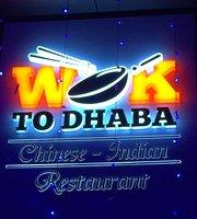 Wok To Dhaba