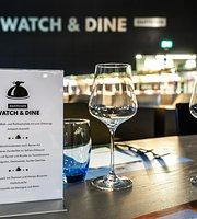 Watch & Dine