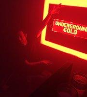UNDERGROUND GOLD