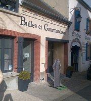 Bulles Et Gourmandises