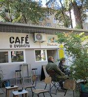 Cafe U Dvoristu