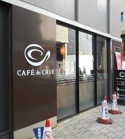 Cafe de Crie Okachimachi-Eki Minamiguchi
