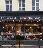 La Pizza du Dimanche Soir
