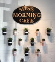 Miss Morning Cafe