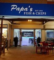Papa's Fish & Chip Restaurant.