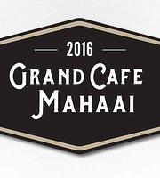 Grand Cafe Mahaai
