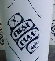 First Drop Cafe