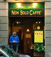 Non Solo Caffe
