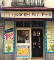 Taqueria Mi Ciudad