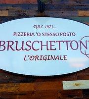 Pizzeria O Stesso Posto IL BRUSCHETTONE®