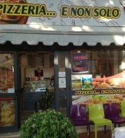 Pizzeria E Non Solo