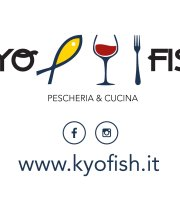 Pescheria&Cucina KYO FISH