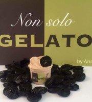 NON SOLO GELATO by anna