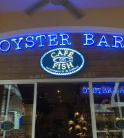 Cafe Fish Oyster Bar & Seafood Grill