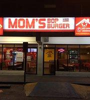 Mom'S Bop Burger