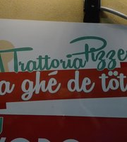 Trattoria Pizzeria Ghè De Tot