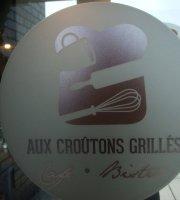 Aux Croutons Grilles