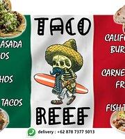 Taco Reef