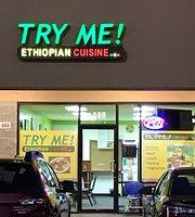 Try Me Ethiopian Cuisine