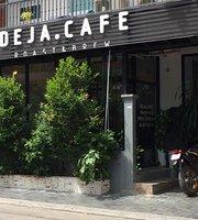 Deja Cafe