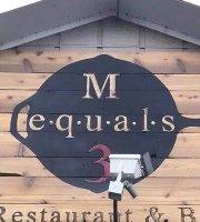 M Equals 3
