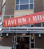Tavern + Bowl