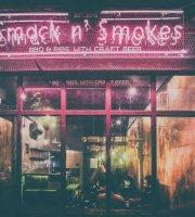 Smack n' Smokes