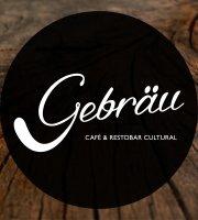 Gebrau Cafe & Restobar Cultural
