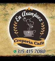 En Aranjuez, Crepería Café