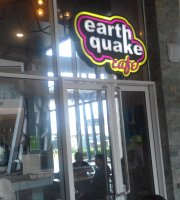 Earthquake Cafe