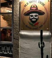 Old Skull Tacos
