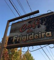 Cafe do Frigideira
