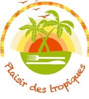 Plaisir des Tropiques