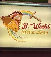 B World's Crepes & Waffle