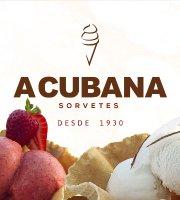A Cubana Sorvetes - Desde 1930