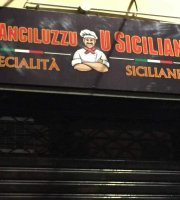 Da Anciluzzu U Sicilianu