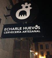 Echarle Huevos Cerveceria Artesanal